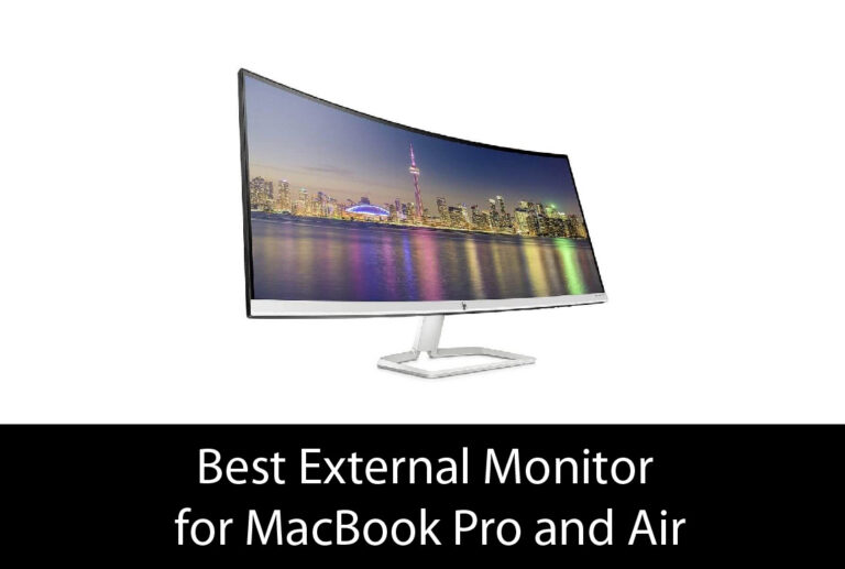 Best External Monitor for MacBook Pro and Air – Buyer's Guide