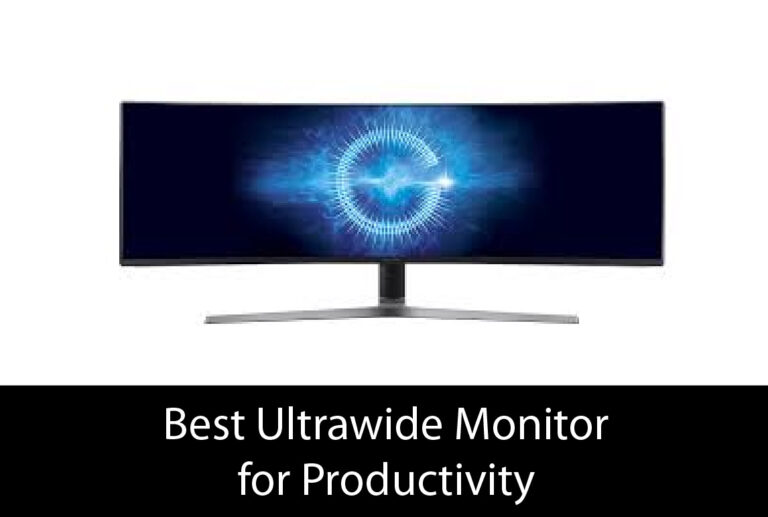 Best Ultrawide Monitor for Productivity – Buyer's Guide