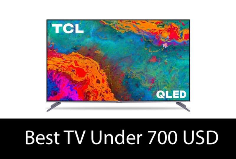 Best TV Under 700