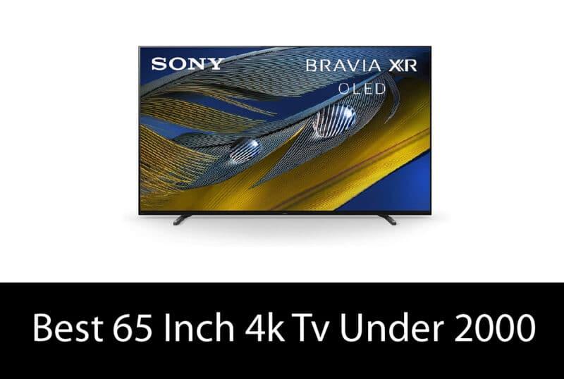 best 65 Inch 4k tv under 2000