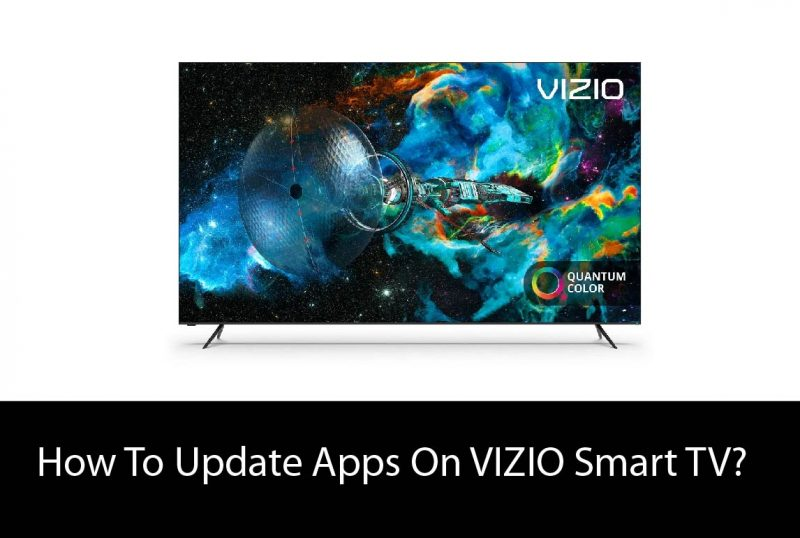 How To Update Apps On VIZIO Smart TV?